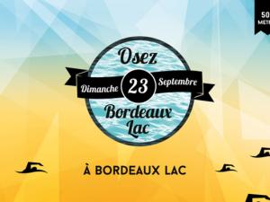 Osez Bordeaux Lac